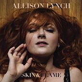 Skin & Flame by Allison Lynch
