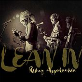 Lean In (Live) by Rising Appalachia
