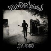Heroes by Motörhead