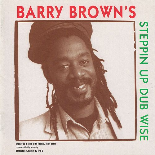 Stepping up Dub Wise by Barry Brown