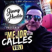 Jimmy Humilde Presenta Lo Mejor De Las Calles Vol. 1 by Various Artists