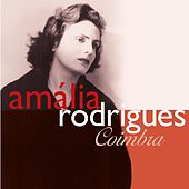 Amália Rodrigues: Coimbra by Amalia Rodrigues