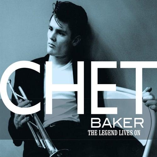 The Legend Lives On de Chet Baker