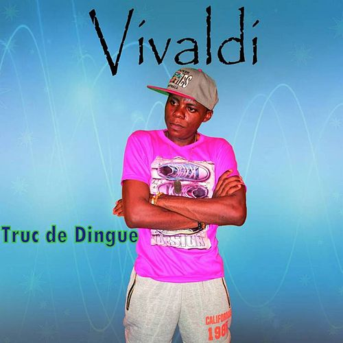 Truc de Dingue by Vivaldi