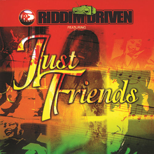 Riddim Driven: Just Friends by Various Artists