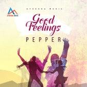 Good Feelings by Pepper