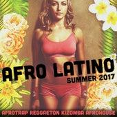 Afro Latino Summer 2017 (Afrotrap Reggaeton Kizomba Afrohouse) by Various Artists
