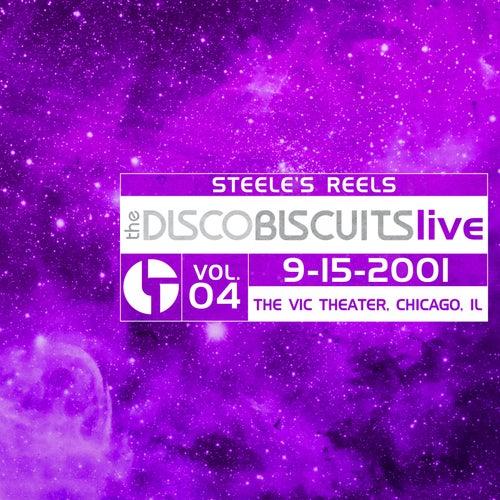 Steele's Reels, Vol. 4: 9-15-2001 (Vic Theatre, Chicago, IL) (Live) von The Disco Biscuits
