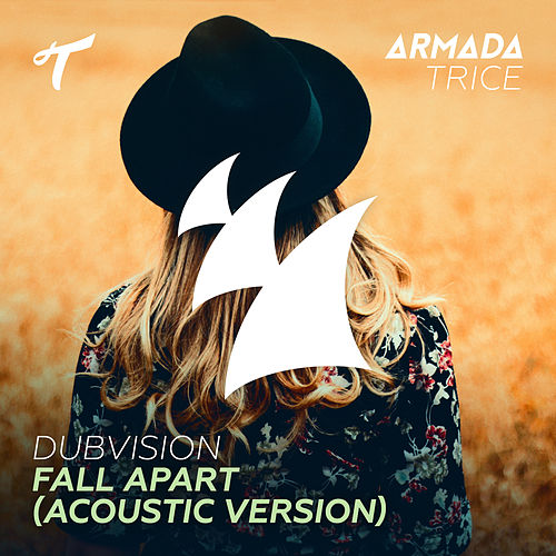 Fall Apart (Acoustic Version) by DubVision