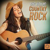 Sing W/ Me: Country Rock by Vee Sing Zone