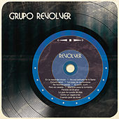 Revólver by Grupo Revólver