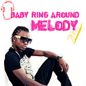 Baby Ring Around by Melody