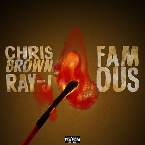 Famous by Chris Brown