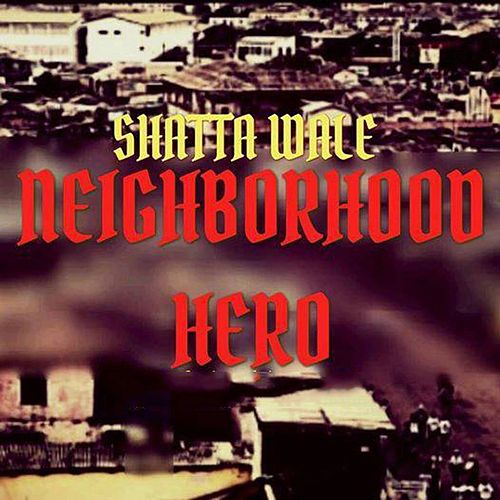 Neighborhood Hero de Shatta Wale