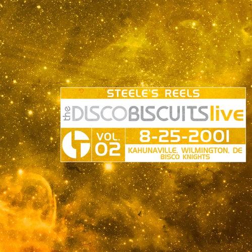 Steele's Reels, Vol. 2: 8-25-2001 (Kahunaville, Wilmington, DE) (Live) von The Disco Biscuits