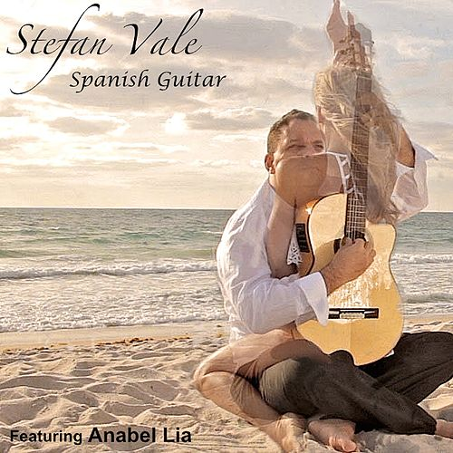 Spanish Guitar (feat. Anabel Lia) by Stefan Vale