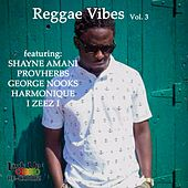 Reggae Vibes, Vol. 3 by Various Artists