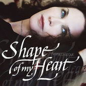 Shape Of My Heart by Various Artists