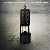 They Gave Me A Lamp (Plaid Remix) by Public Service Broadcasting