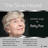 The Silver Hound & Other Songs by Various Artists