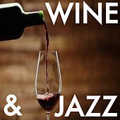 Wine & Jazz de Various Artists