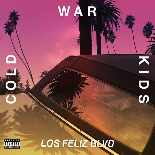 Los Feliz Blvd by Cold War Kids
