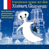 Französisch lernen mit dem kleinen Gespenst von Various Artists