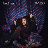 Faded Heart by Børns