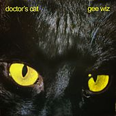 Gee Wiz by Doctor's Cat