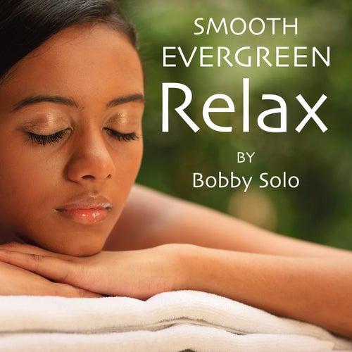 Evergreen Relax di Bobby Solo