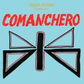 Comanchero by Raggio Di Luna (Moon Ray)