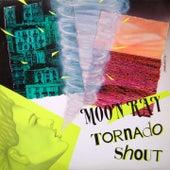 Tornado Shout by Raggio Di Luna (Moon Ray)