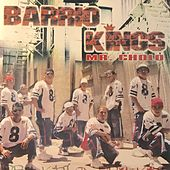 Mr. Cholo by Barrio Kings