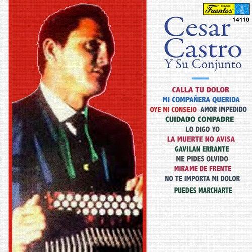 Cesar Castro by Cesar Castro y su Conjunto