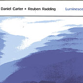 Play & Download Luminescence by Daniel Carter | Napster