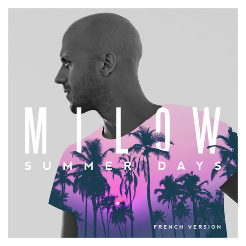 Summer Days (French Version) by Milow