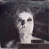 Shooters by Kilo