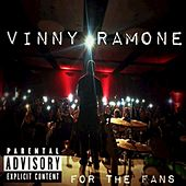 For the Fans by Vinny Ramone