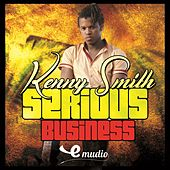 Serious Business - EP by Kenny Smith