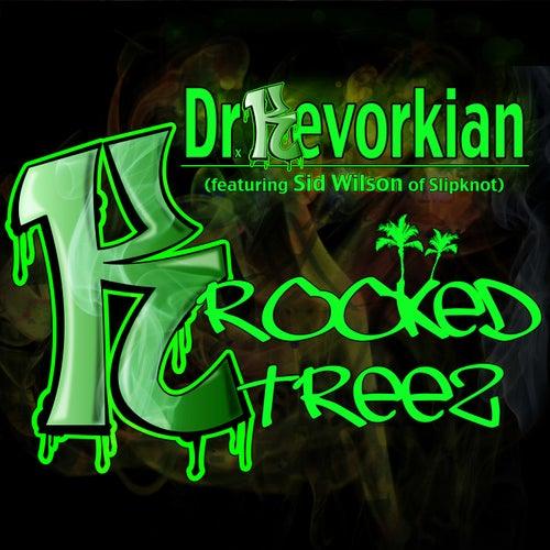 Dr. Kevorkian - Single by Krooked Treez