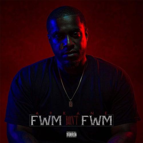 FWM Don't FWM by A.R. Kane