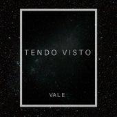 Tendo Visto by Vale
