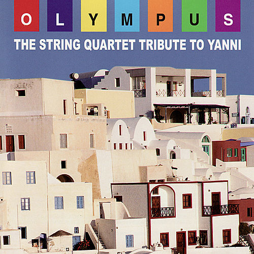 The String Quartet Tribute to Yanni by Various Artists