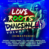 Love Roots & Dancehall Vol. 1 [Remastered] by Various Artists