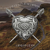 My Hearts in the Highlands by Highland Reign