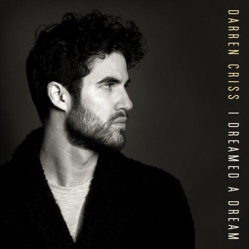 "Darren Criss: ""I Dreamed A Dream"""