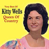 Queen of Country - the Very Best of by Kitty Wells