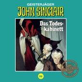 Tonstudio Braun, Folge 89: Das Todeskabinett by John Sinclair