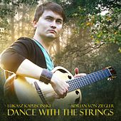 Dance with the Strings by Lukasz Kapuscinski