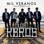 Mil Veranos by Los K-Bros